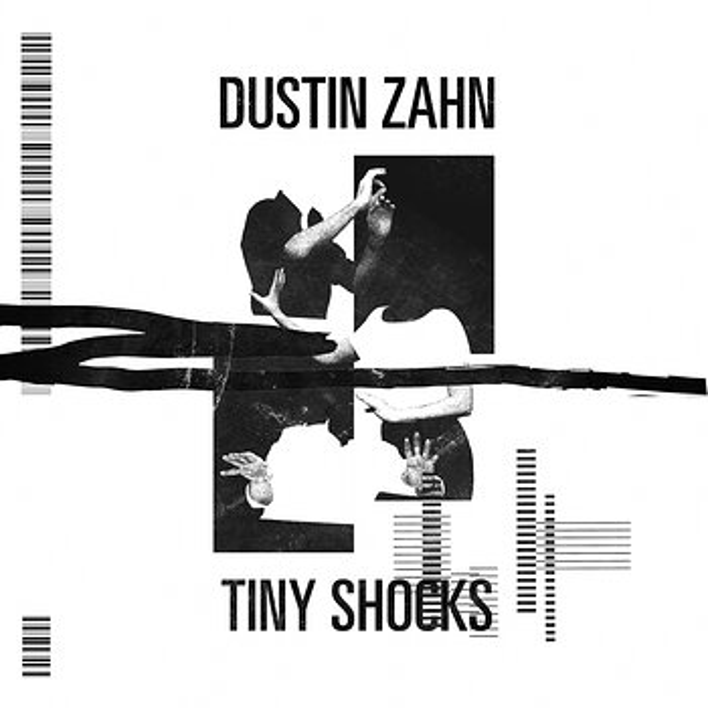 Cover art - Dustin Zahn: Tiny Shocks