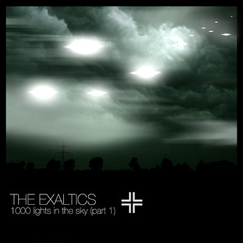 Cover art - The Exaltics: 1000 Lights in the Sky Part 1