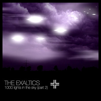 Cover art - The Exaltics: 1000 Lights in the Sky Part 2
