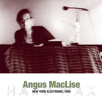 Cover art - Angus MacLise: New York Electronic, 1965
