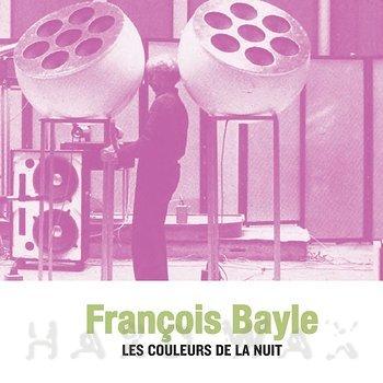 Cover art - François Bayle: Les Couleurs De La Nuit