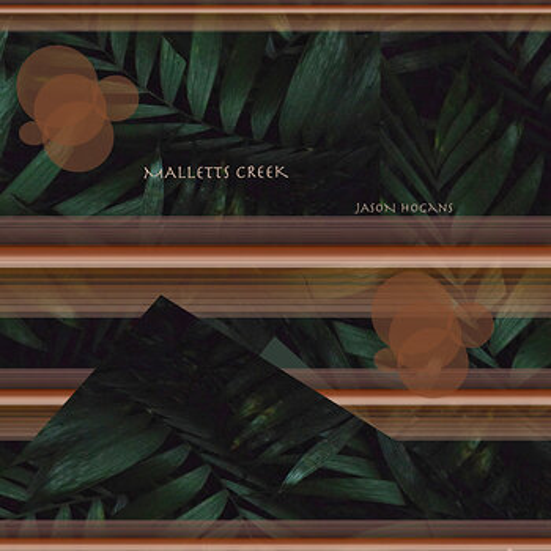 Cover art - Jason Hogans: Malletts Creek
