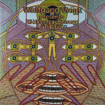 Cover art - Wolfgang Voigt: Rückverzauberung Exhibition