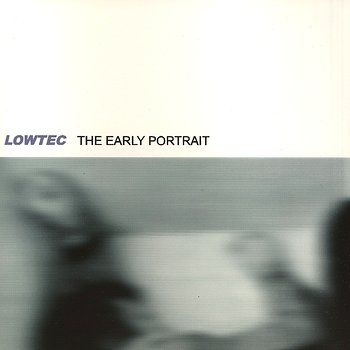 Cover art - Lowtec: The Early Portait