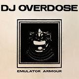 Cover art - DJ Overdose: Emulator Armour
