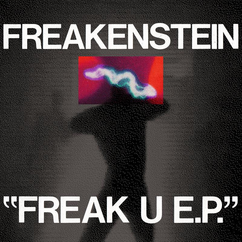 Cover art - Freakenstein: Freak U EP