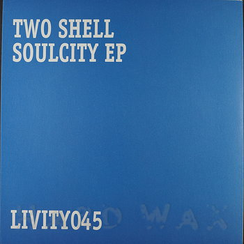 Cover art - Two Shell: SoulCity EP