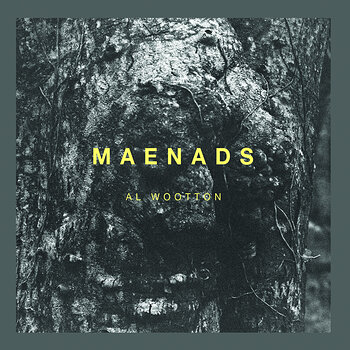 Cover art - Al Wootton: Maenads