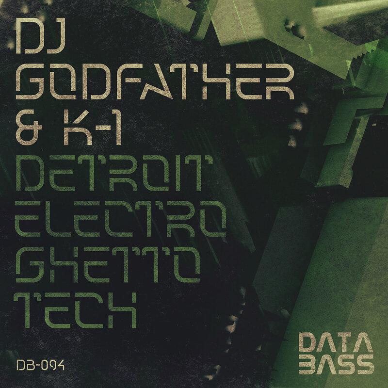 Cover art - DJ Godfather & K-1: Detroit Electro Ghetto Tech