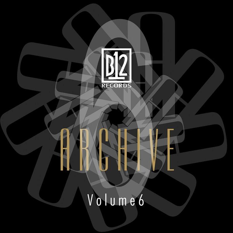 Cover art - B12: B12 Records Archive Vol. 6