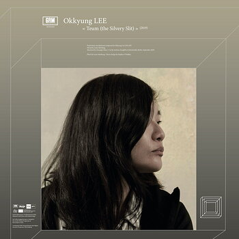 Cover art - Okkyung Lee: Teum (the Silvery Slit)