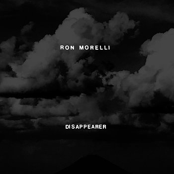 Cover art - Ron Morelli: Disappearer