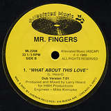 Cover art - Mr. Fingers: What About This Love
