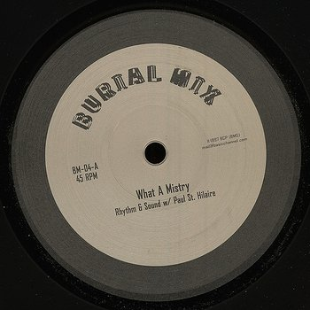 Cover art - Rhythm & Sound w/ Paul St. Hilaire: What a Mistry
