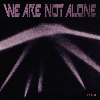 Cover art - Various Artists: We Are Not Alone Pt. 2