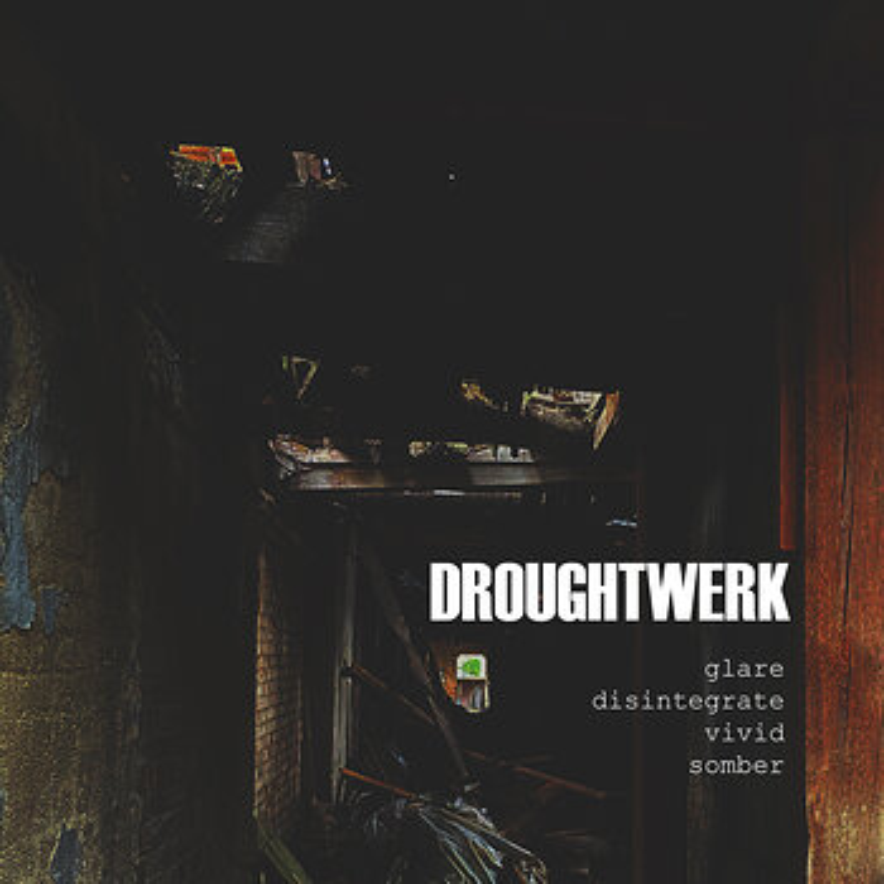 Cover art - Droughtwerk: Glare