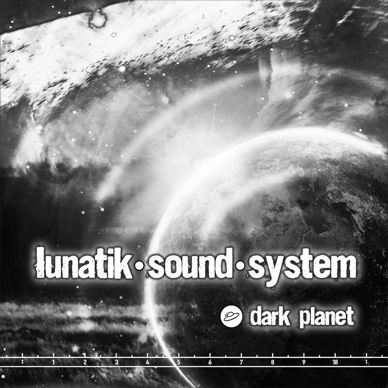 Cover art - Lunatik Sound System: Dark Planet