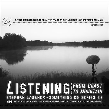 Cover art - Stephan Laubner: Listening - From Coast To Mountain