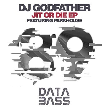 Cover art - DJ Godfather: Jit Or Die EP