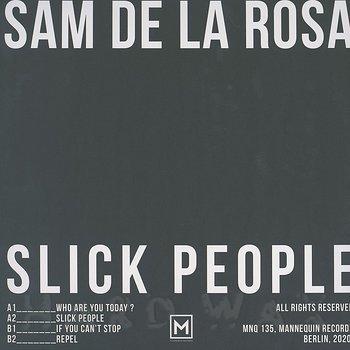 Cover art - Sam De La Rosa: Slick People EP