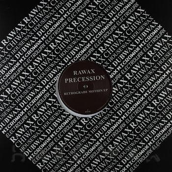 Cover art - Precession: Retrograde Motion EP