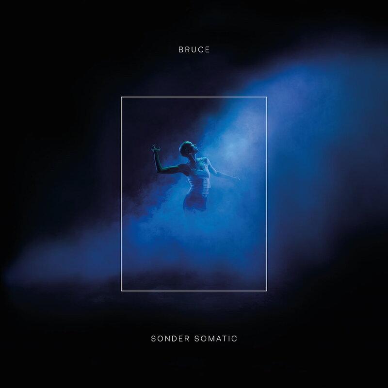 Cover art - Bruce: Sonder Somatic