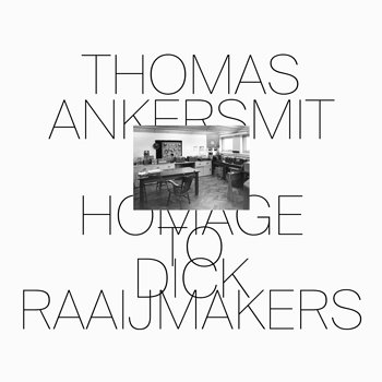Cover art - Thomas Ankersmit: Homage To Dick Raaijmakers