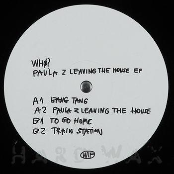Cover art - Whø?: Paula Z Leaving The House EP
