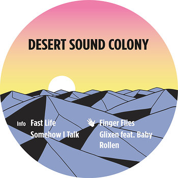 Cover art - Desert Sound Colony: Fast Life EP