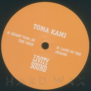 Cover art - Toma Kami: Sharp Tool In The Shed / Land Of The Insane