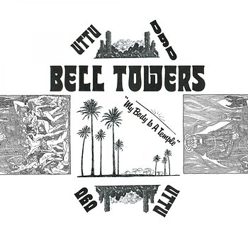 Cover art - Bell Towers: My Body Is A Temple