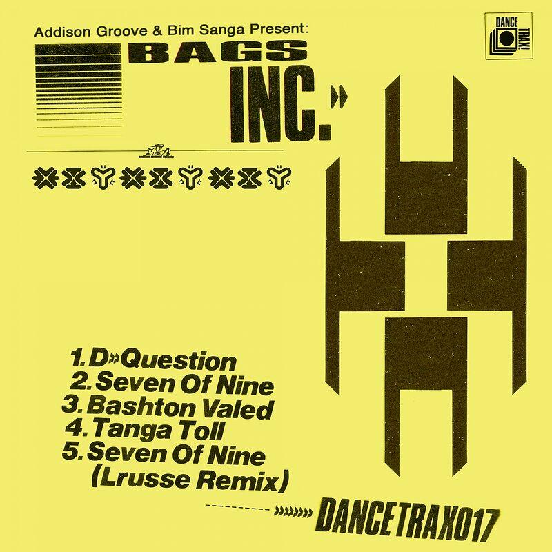 Cover art - Addison Groove & Bim Sanga: Present Bags Inc.:  Dance Trax Vol.17