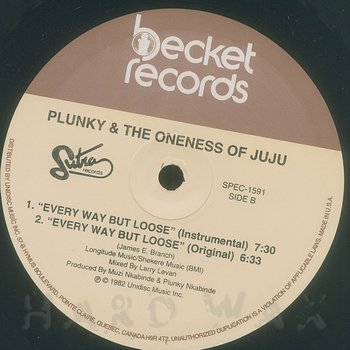 Cover art - Plunky & The Oneness Of Juju: Every Way But Loose