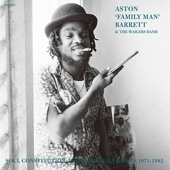 """Cover art - Aston """"Family Man"""" Barrett & The Wailers Band: Soul Constitution: Instrumentals & Dubs 1971-1982"""