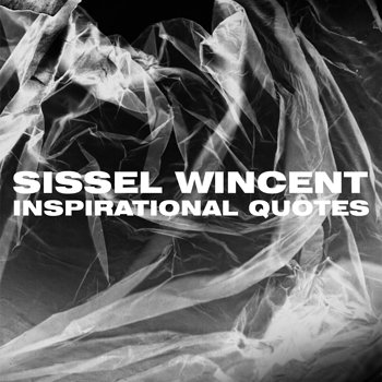 Cover art - Sissel Wincent: Inspirational Quotes