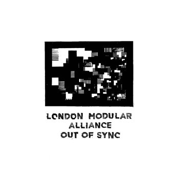 Cover art - London Modular Alliance: Out Of Sync