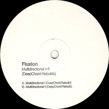 Cover art - Fluxion: Multidirectional I+II (DeepChord Rebuilds)