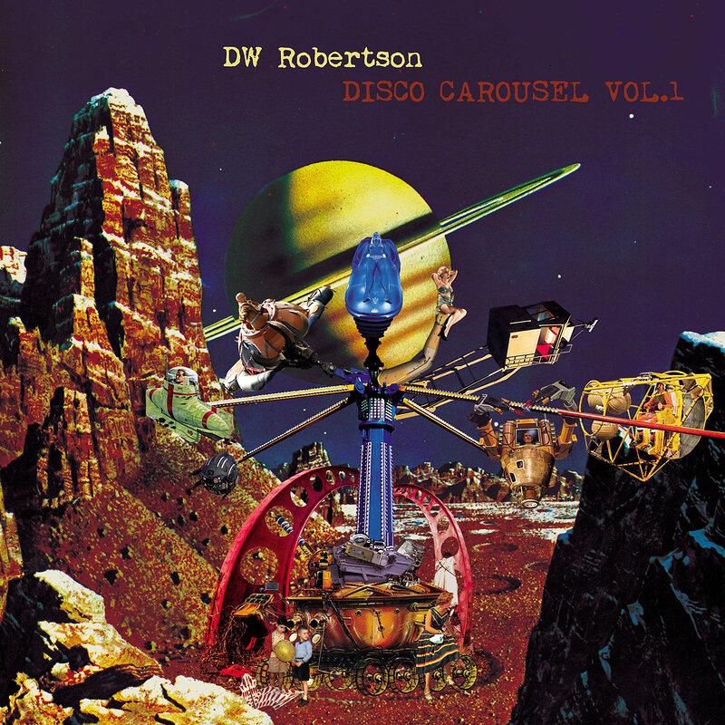 Cover art - DW Robertson: Disco Carousel Vol 1