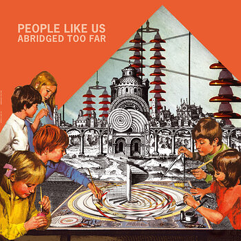 Cover art - People Like Us: Abridged Too Far