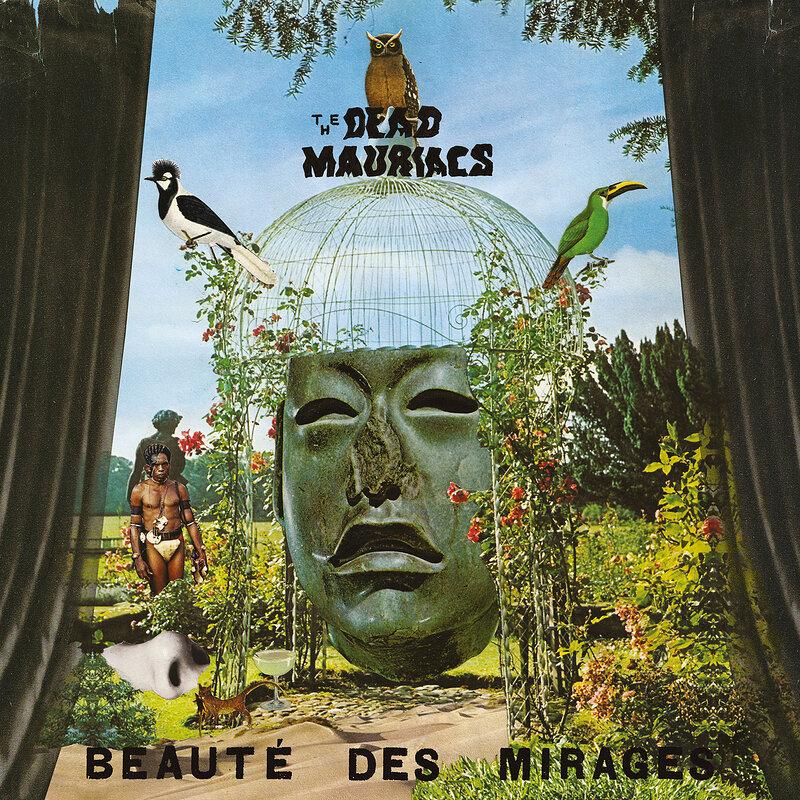 Cover art - The Dead Mauriacs: Beauté des Mirages