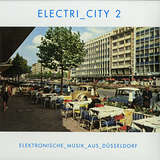 Cover art - Various Artists: Electri_city 2 - Elektronische Musik aus Düsseldorf
