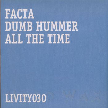 Cover art - Facta: Dumb Hummer / All the Time