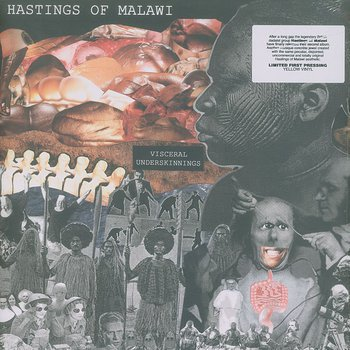 Cover art - Hastings Of Malawi: Visceral Underskinnings