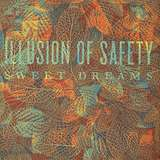 Cover art - Illusion Of Safety: Sweet Dreams