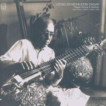 Cover art - Ustad Zia Mohiuddin Dagar: Ragas Abhogi & Vardhani (Rudra Veena // Seattle // 9 March 1986)