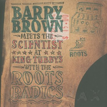 Cover art - Barry Brown: Meet's The Scientist At King Tubby's