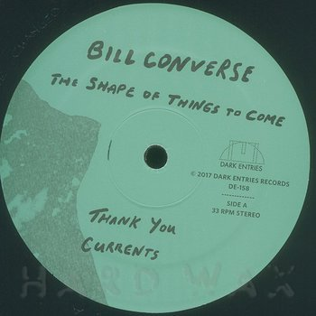Cover art - Bill Converse: The Shape of Things To Come
