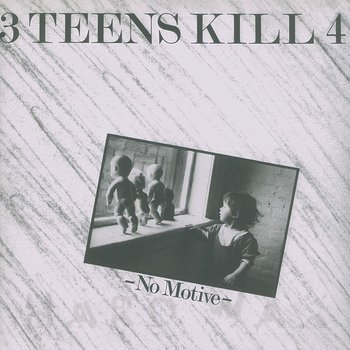 Cover art - 3 Teens Kill 4: No Motive