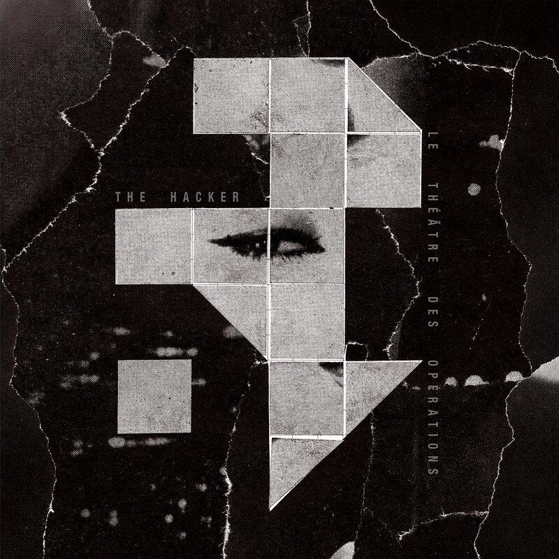 Cover art - The Hacker: Le Théâtre des Opérations
