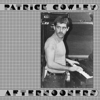 Cover art - Patrick Cowley: Afternooners